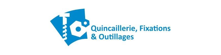 Quincaillerie Fixations et Outillages